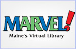 Maine's Virtual Reference Libary MARVEL